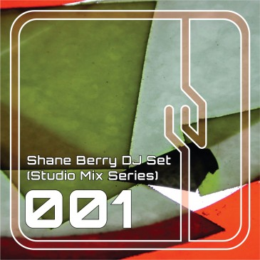 Shane-Berry-DJ-Set-Studio-Mix-Series-001
