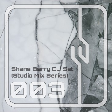 Shane-Berry-DJ-Set-Studio-Mix-Series-003