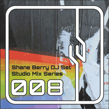 Shane-Berry-DJ-Set-Studio-Mix-Series-008