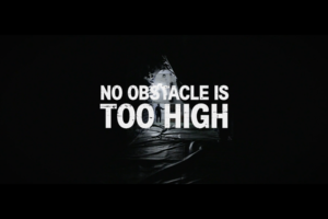 No Obstacle is too High